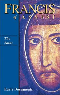 Francis of Assisi: The Saint (Hardback)