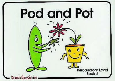Pod and Pot: Introductory Level Bk. 4 - Sounds Easy (Spiral bound)