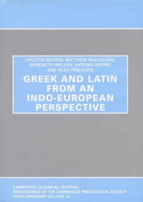 Greek and Latin from an Indo-European Perspective (Hardback)