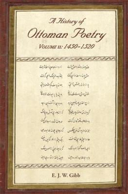 A History of Ottoman Poetry: Volume II: 1450-1520 (Paperback)