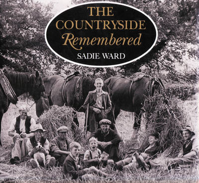 The Countryside Remembered (Hardback)