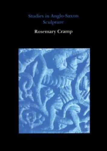 Studies in Anglo-Saxon Sculpture (Hardback)