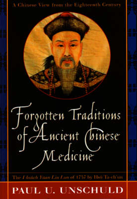 Forgotten Traditions in Ancient Chinese Medicine (Paperback)