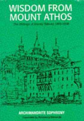 Wisdom from Mount Athos: Writings (Paperback)