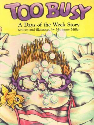 Too Busy: A Days of the Week Story (Hardback)