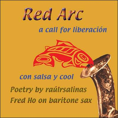 Red Arc: A Call for Liberacion con Salsa y Cool (CD-Audio)