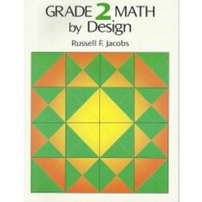 Grade 2 Math by Design (Paperback)