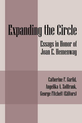 Expanding the Circle: Essays in Honor of Joan E. Hemenway (Paperback)
