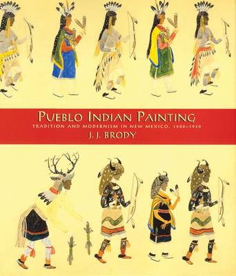 Pueblo Indian Printing: Tradition and Modernism in New Mexico, 1900-1930 (Hardback)