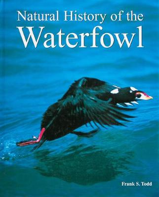 Natural History of the Waterfowl (Hardback)