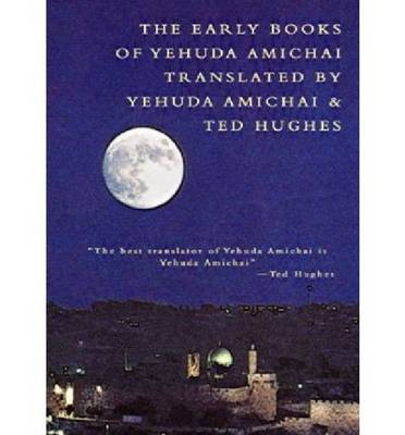 The Early Books of Yehuda Amichai (Paperback)