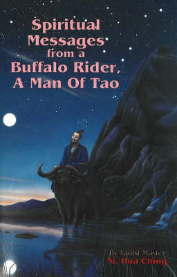 Spiritual Messages from a Buffalo Rider: A Man of Tao (Paperback)
