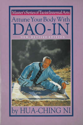 Attune Your Body with Dao-in - Master's Series of Taoist Internal Arts (Paperback)