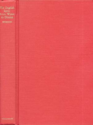 The English Lyric from Wyatt to Donne: A History of the Plain and Eloquent Styles (Hardback)