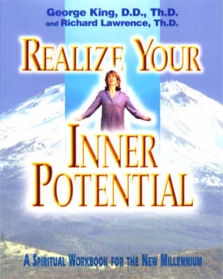 Realize Your Inner Potential: A Spiritual Workbook for the New Millennium (Paperback)