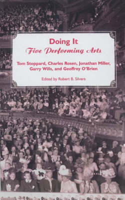 Doing it: Five Performing Arts (Hardback)