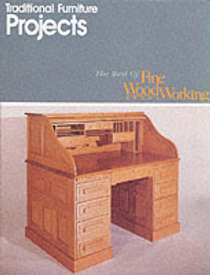 "Traditional Furniture Projects - Best of ""Fine Woodworking"" S. (Paperback)"