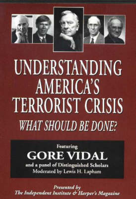 Understanding America's Terrorist Crisis: What Should be Done? (DVD)