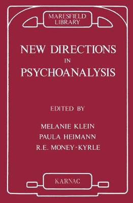New Directions in Psychoanalysis: Significance of Infant Conflict in the Pattern of Adult Behaviour (Paperback)