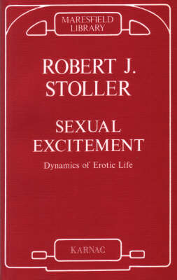 Sexual Excitement: Dynamics of Erotic Life (Paperback)