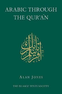 Arabic Through the Qur'an (Hardback)