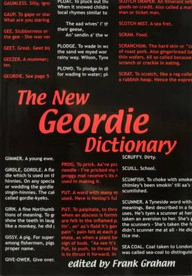 The New Geordie Dictionary - A Frank Graham publication (Paperback)