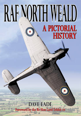 RAF North Weald: A Pictorial History (Paperback)