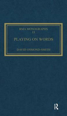 On Words: A Guide to Luciano Berio's Sinfonia - Royal Musical Association Monographs 1 (Hardback)