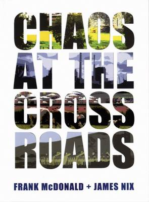 Chaos at the Crossroads (Hardback)