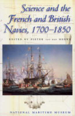 Science and British and French Navies 1700-1850 (Hardback)