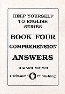 Comprehension: Answers - Help Yourself to English S. Bk. 4 (Paperback)