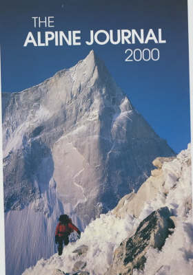 The Alpine Journal 2000 - A record of mountain adventure & scientific observation 349 (Hardback)