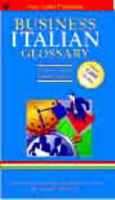 Business Glossary: English-Italian, Italian-English - Bilingual Business Glossary S. (Paperback)