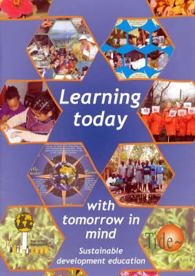 Learning Today with Tomorrow in Mind (Mixed media product)