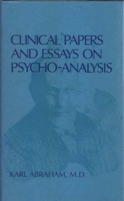 Clinical Papers and Essays on Psychoanalysis (Hardback)