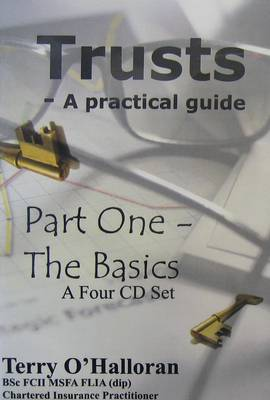 Trusts - A Practical Guide: Basics Pt. 1 (CD-Audio)