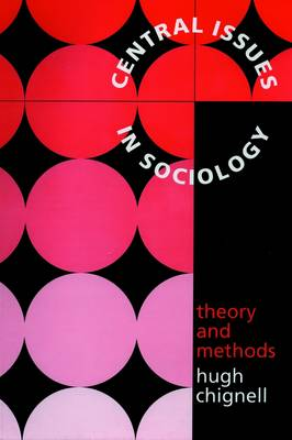 Central Issues in Sociology: Theory and Methods (Spiral bound)