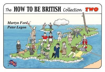 The How to be British Collection Two (Spiral bound)