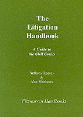 The Litigation Handbook - Fitzwarren Handbooks (Paperback)