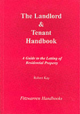 The Landlord and Tenants Handbook - Fitzwarren Handbooks (Paperback)