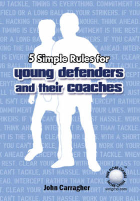 5 Simple Rules for Young Defenders and Their Coaches (Paperback)