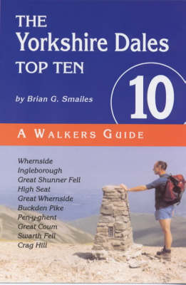 The Yorkshire Dales Top Ten - Top 10 (Paperback)