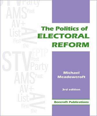 The Politics of Electoral Reform (Paperback)