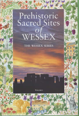 Prehistoric Sacred Sites of Wessex - Wessex Series (Paperback)