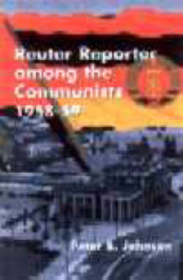 Reuter Reporter Among the Communists 1958-59 (Paperback)