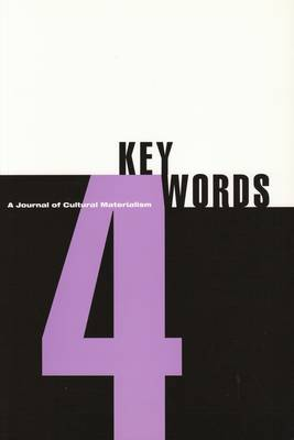 Key Words 4 2003: A Journal of Cultural Materialism (modernism) (Paperback)