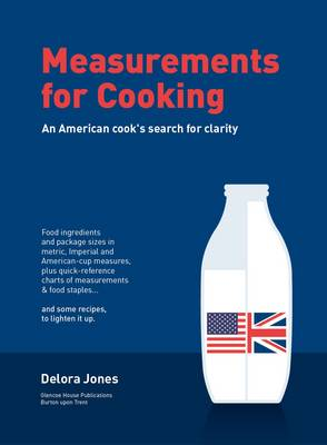 Measurements for Cooking: An American Cook's Search for Clarity (Spiral bound)