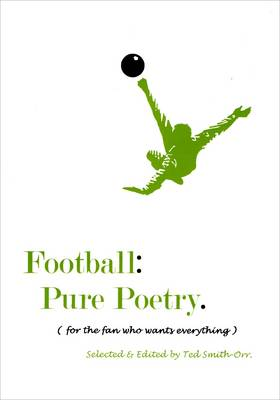 Football Pure Poetry: For the Fan Who Has Everything (Paperback)