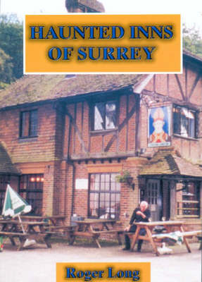 Haunted Inns of Surrey (Paperback)