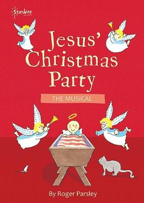 Jesus' Christmas Party: The Musical (Spiral bound)